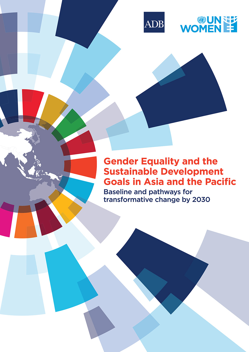 Gender Equality and the Sustainable Development Goals in Asia and the Pacific