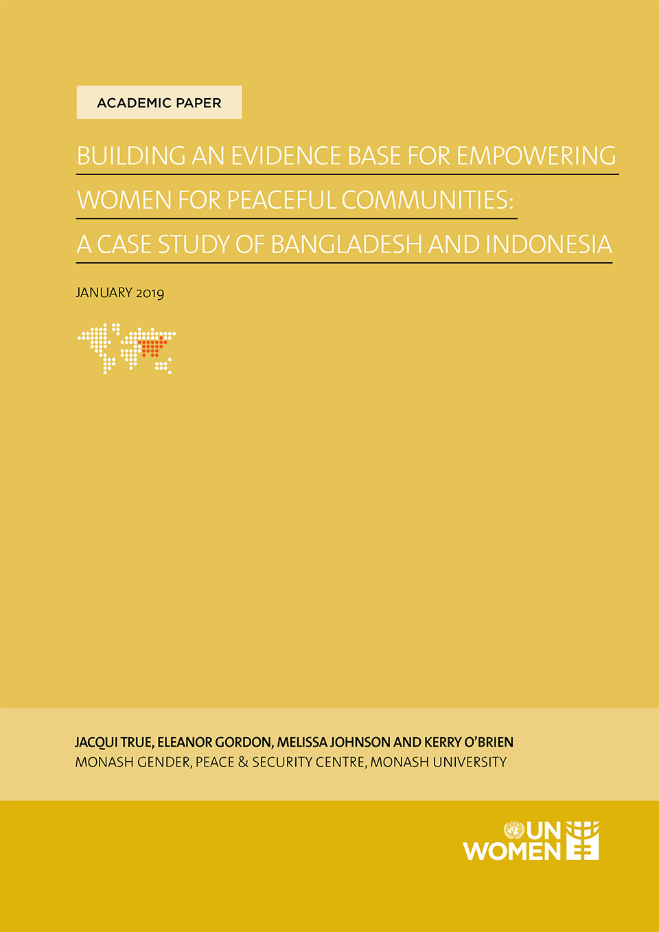 Building an Evidence Base for Empowering Women for Peaceful Communities:  A case study of Bangladesh and Indonesia