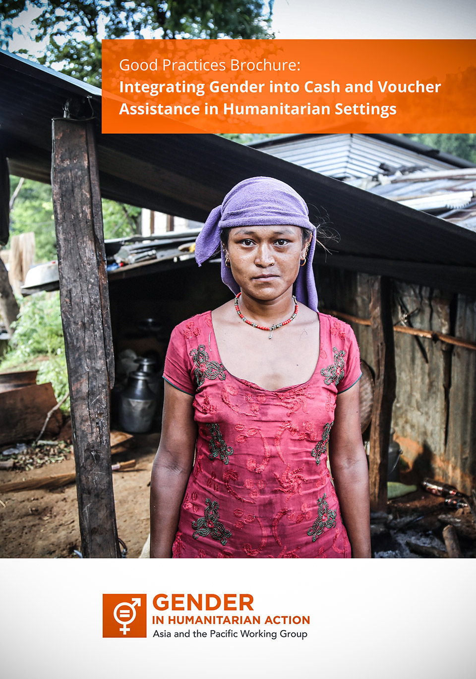 Good Practices Brochure: Integrating Gender into Cash and Voucher Assistance in Humanitarian Settings
