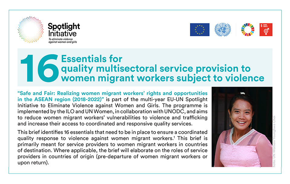 16 Essentials for Quality Multisectoral Service Provision to Women Migrant Workers Subject to Violence