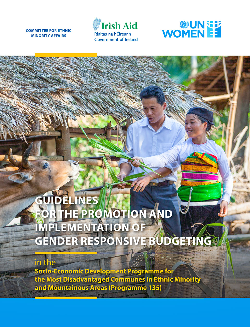 Guidelines for the Promotion and Implementation of Gender Responsive Budgeting in the Socio-Economic Development Programme for the Most Disadvantaged Communes in Ethnic Minority and Mountainous Areas (Programme 135)