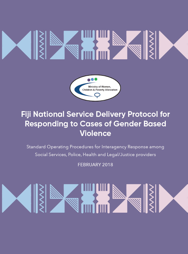 Fiji National Service Delivery Protocol for Responding to Cases of Gender Based Violence