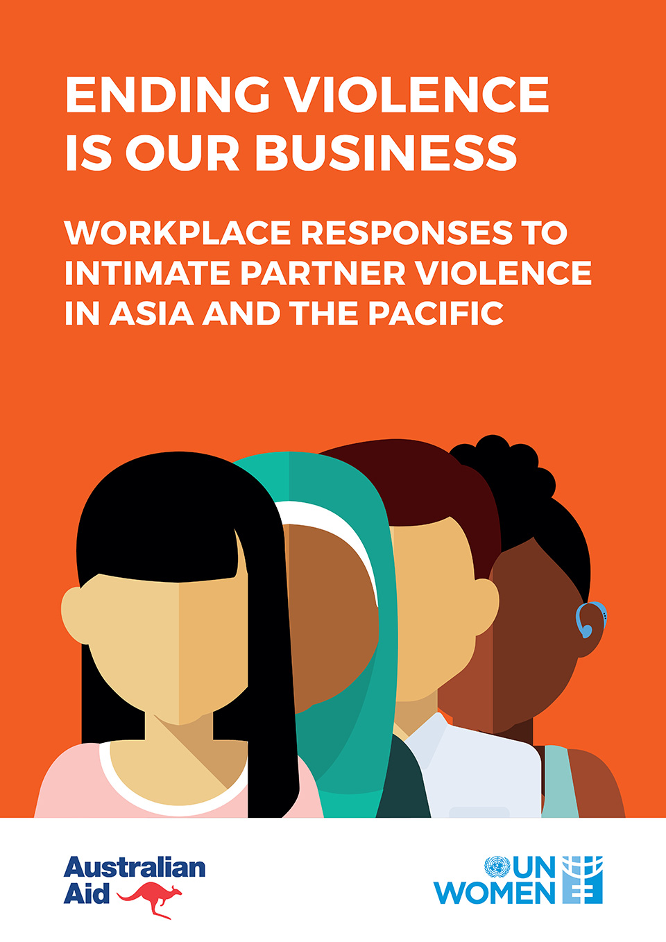 Ending Violence is Our Business: Workplace Responses to Intimate Partner Violence in Asia and the Pacific