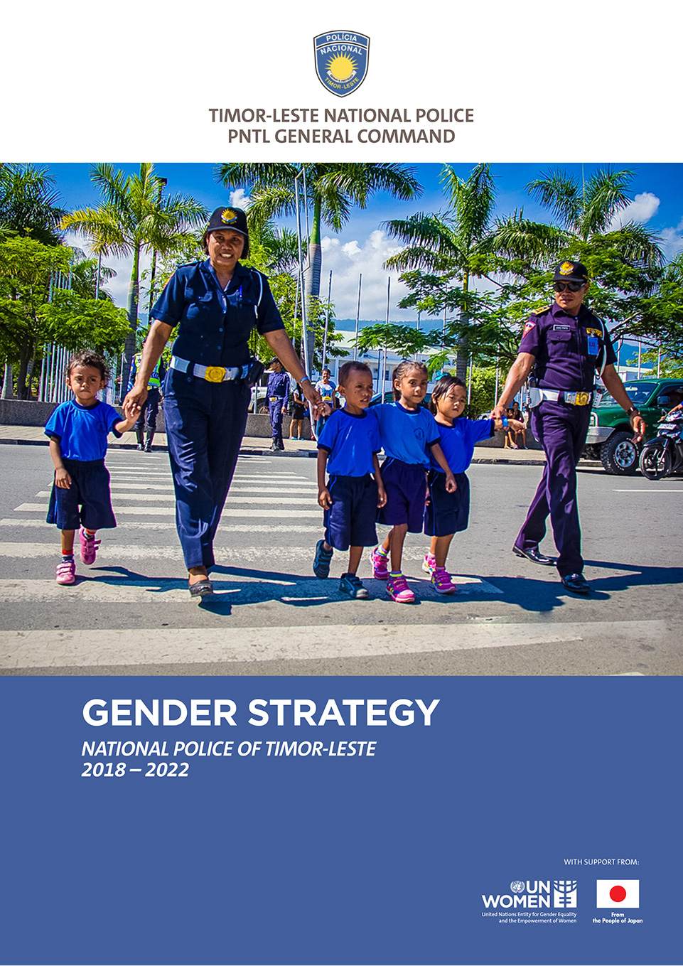 The National Police of Timor-Leste Gender Strategy 2018-2012