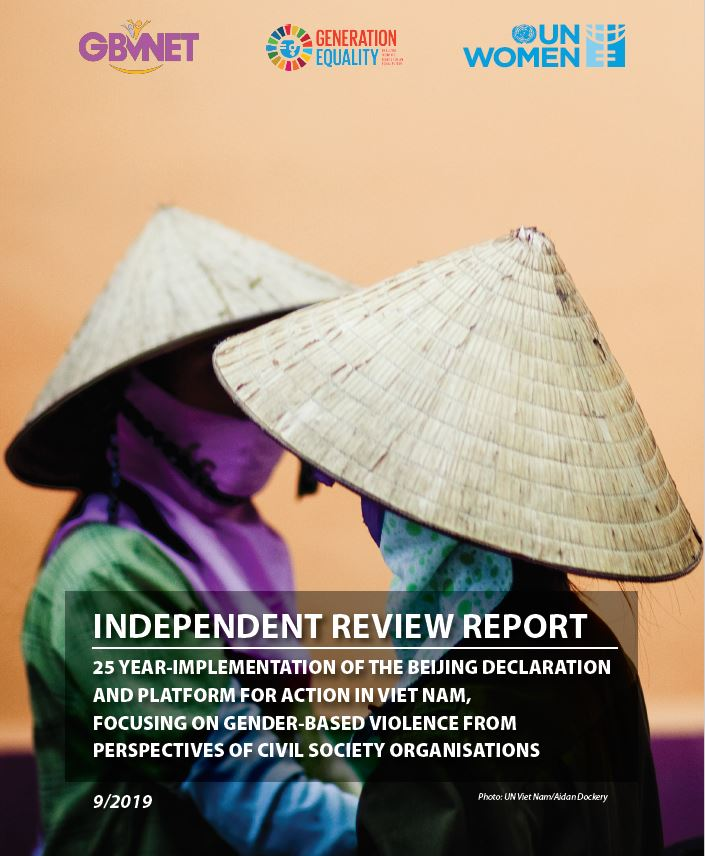 Independent report: 25 year-implementation of the Beijing Declaration and Platform for Action in Viet Nam, focusing on gender-based violence from perspective of civil society organizations