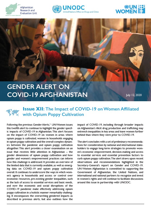 Gender Alert on COVID-19 in Afghanistan | Issue XII: The Impact of COVID-19 on Women Affiliated with Opium Poppy Cultivation