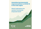 Assessing macroeconomic response policies to COVID-19 in the Arab region: What implications for women's economic empowerment?