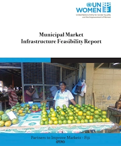 Feasibility Study of the Fiji Markets Infrastructure Component