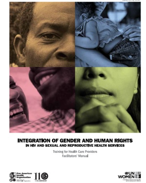 Integration of gender and human rights in HIV and Sexual and Reproductive Health Services