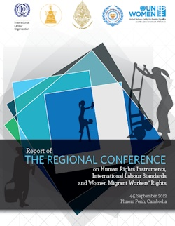 Report of The Regional Conference on Human Rights Instruments, International Labour Standards and Women Migrant Workers' Rights