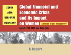 Global Financial and Economic Crisis and its Impact on Women
