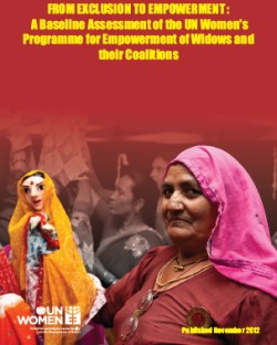 From Exclusion to Empowerment: A Baseline Assessment of UN Women's Programme for Empowerment of Widows and their Coalitions