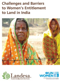 Challenges and Barriers to Women's Entitlement to Land in India