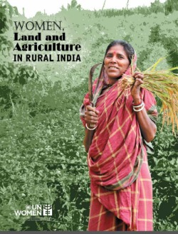 Women, Land and Agriculture in Rural India