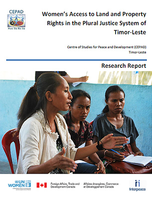 Women's Access to Land and Property Rights in the Plural Justice System of Timor-Leste