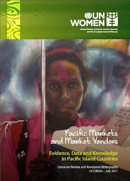 Pacific Markets and Market Vendors - Evidence, Data and Knowledge in Pacific Island Countries