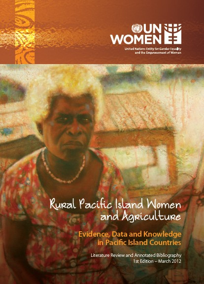 Rural Pacific Island Women and Agriculture: Evidence, Data and Knowledge in Pacific Island Countries