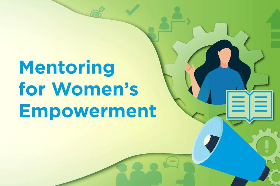 Mentoring for women's empowerment: UN Women presents mentoring manual