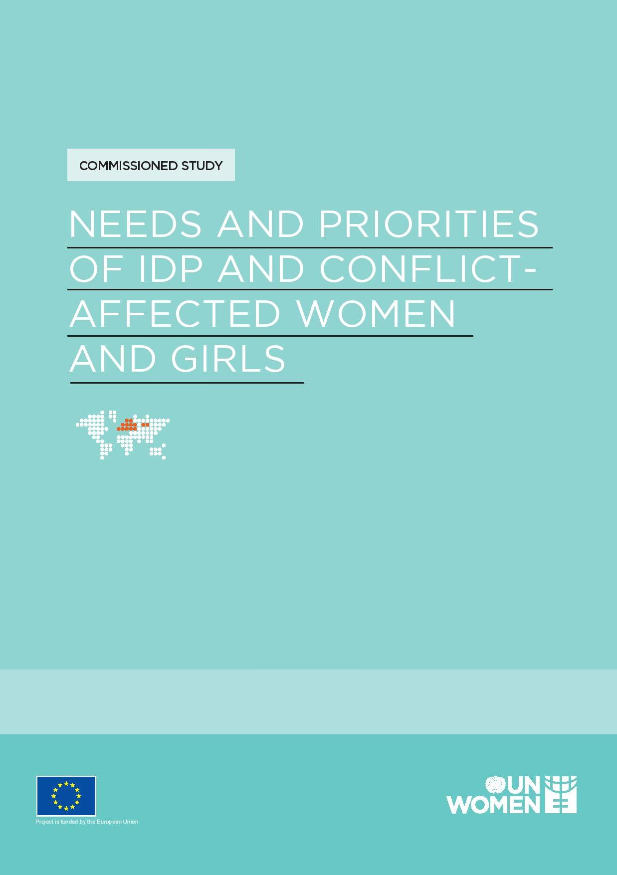 Needs and Priorities of IDP and Conflict-Affected Women and Girls