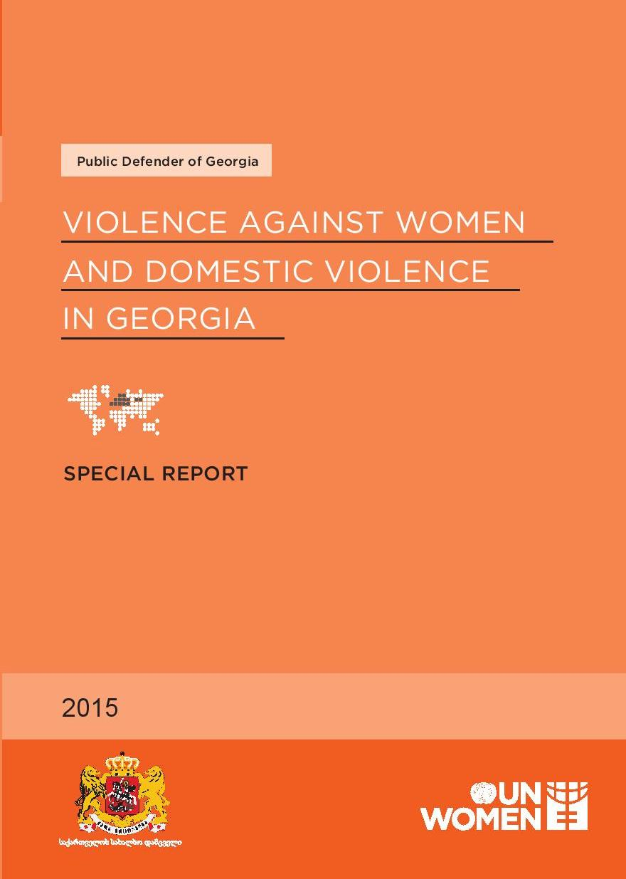 Violence against Women and Domestic Violence in Georgia – Special Report 2015