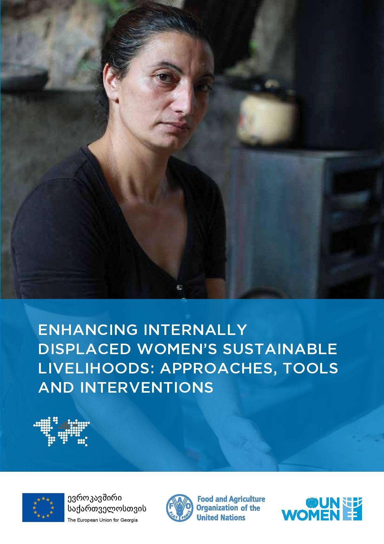 Enhancing  internally displaced women's sustainable livelihoods: Approaches, tools and interventions