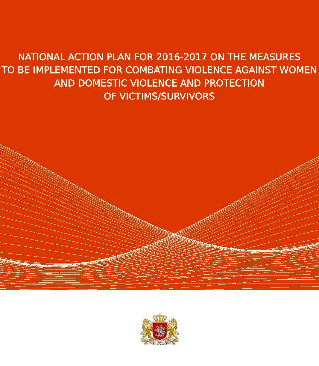 National Action Plan for 2016-2017 on the Measures to be Implemented for Combating Violence against Women and Domestic Violence and Protection of Victims/Survivors
