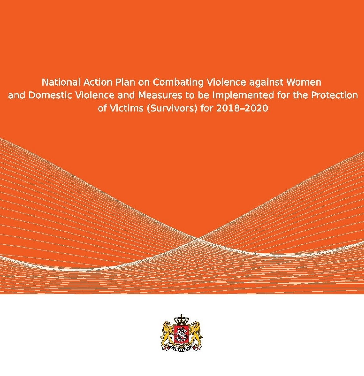 National Action Plan on Combating Violence against Women and Domestic Violence and Measures to be Implemented for the Protection of Victims (Survivors) for 2018-2020