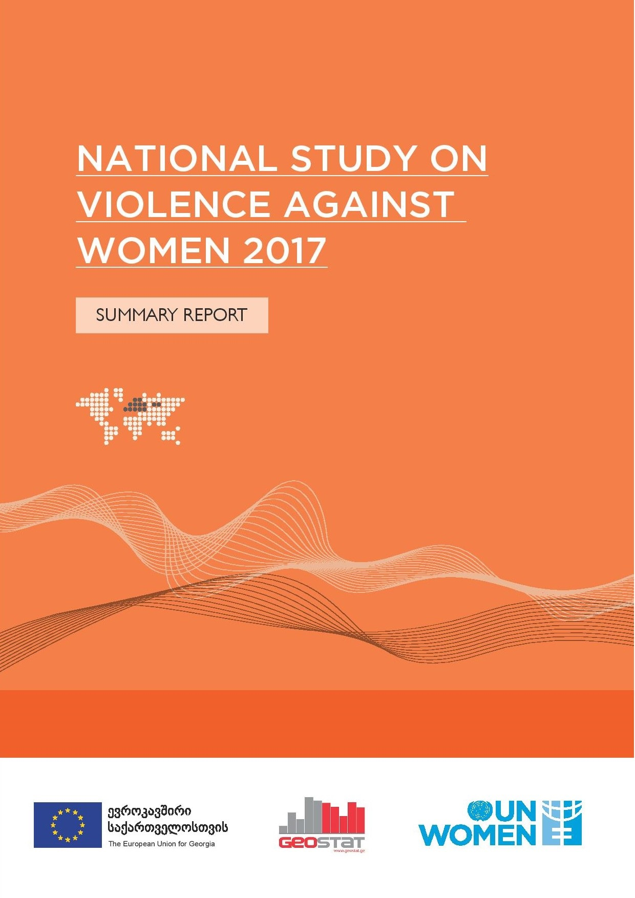 National study on Violence against Women in Georgia 2017; Summary report