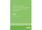 Women's Economic Inactivity and Engagement in the Informal Sector in Georgia