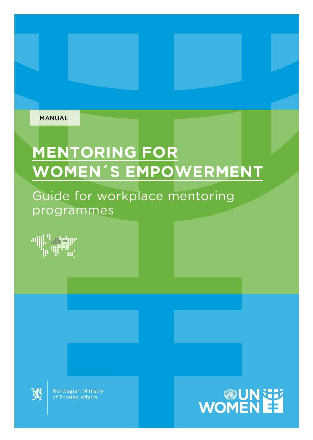 Mentoring for Women's Empowerment, Guide for workplace mentoring programmes