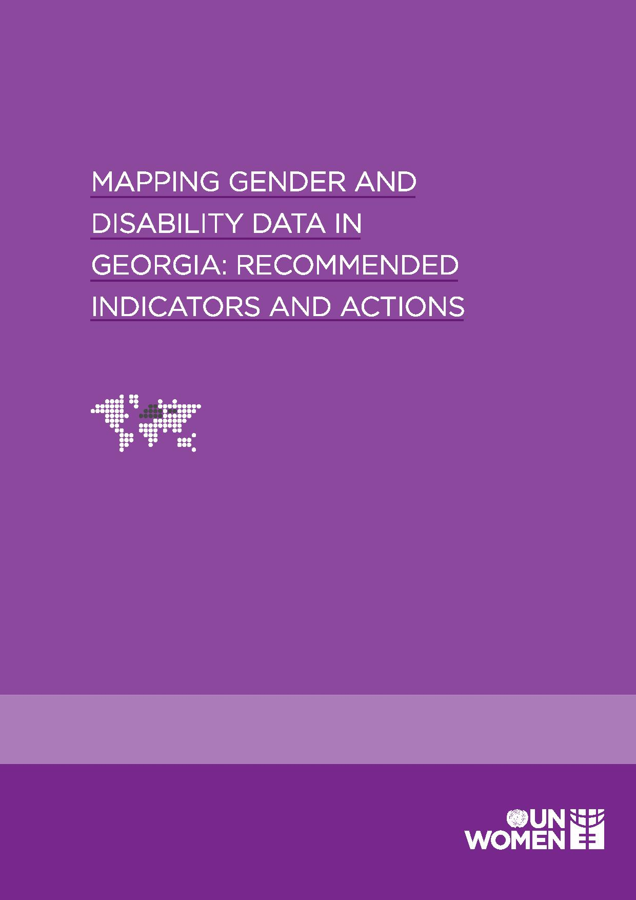 Mapping Gender and Disability Data in Georgia: Recommended Indicators and Actions. Photo: UN Women