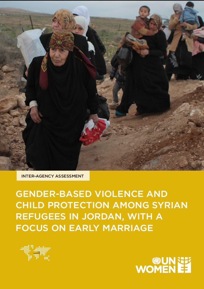Gender-based violence and child protection among Syrian refugees in Jordan, with a focus on early marriage: Inter-agency assessment