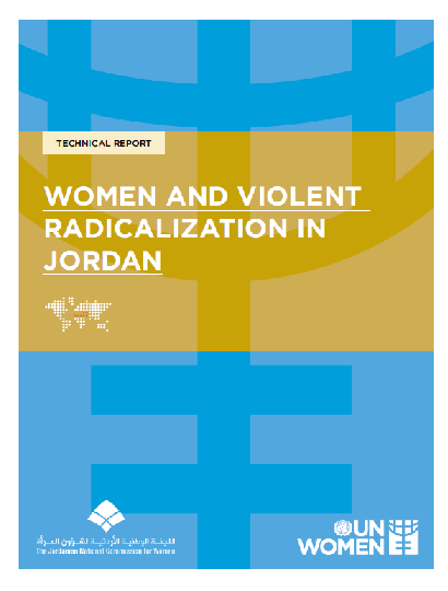 UN Women and JNCW - Women and Violent Radicalization in Jordan