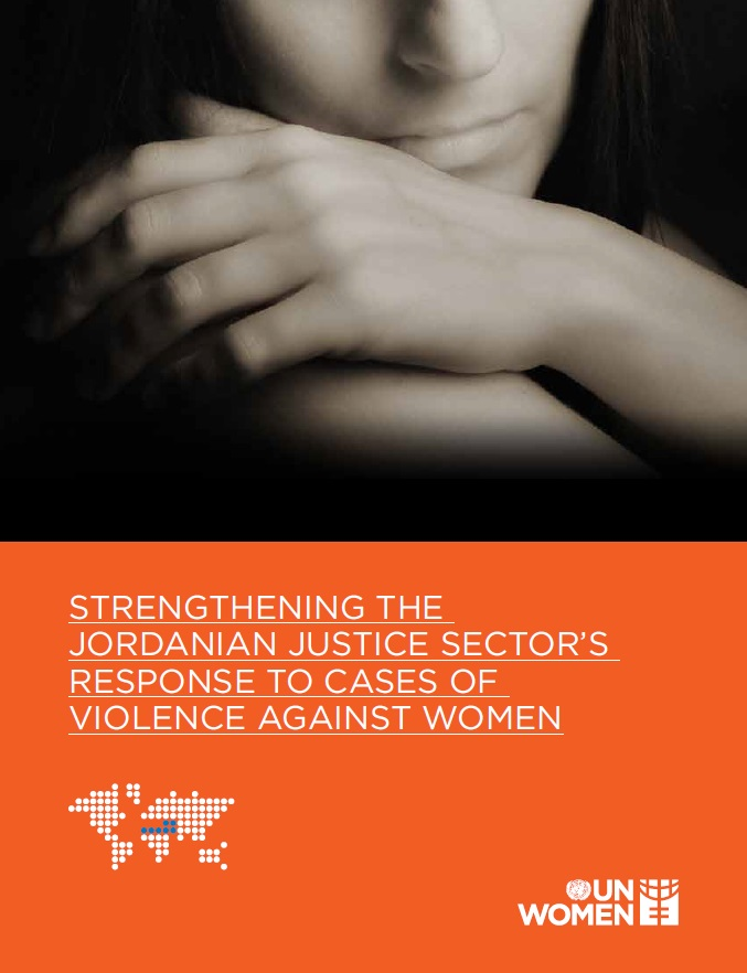 Strengthening the Jordanian justice sector's response to cases of violence against women