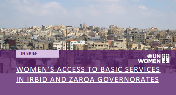 Women's Access to Basic Services in Irbid and Zarqa Governorates (Brief)