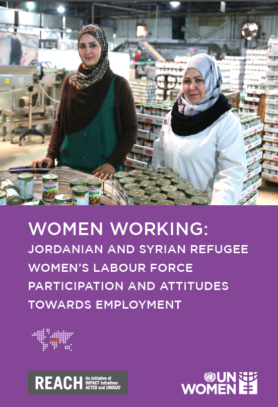 JORDANIAN AND SYRIAN REFUGEE WOMEN'S LABOUR FORCE PARTICIPATION AND ATTITUDES TOWARDS EMPLOYMENT