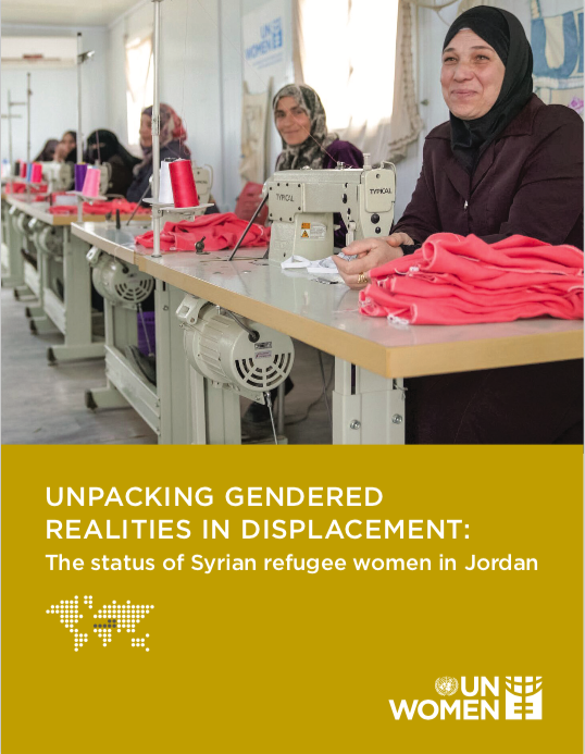 Unpacking Gendered Realities in Displacement: The status of Syrian refugee women in Jordan (Report)