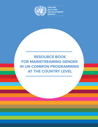RESOURCE BOOK FOR MAINSTREAMING GENDER IN UN COMMON PROGRAMMING AT THE COUNTRY LEVEL