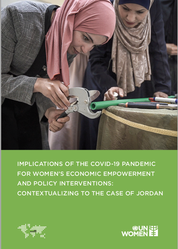 Implications of the Covid-19 Pandemic for Women's Economic Empowerment and Policy Interventions: Contextualizing to the Case of Jordan, Research Paper.
