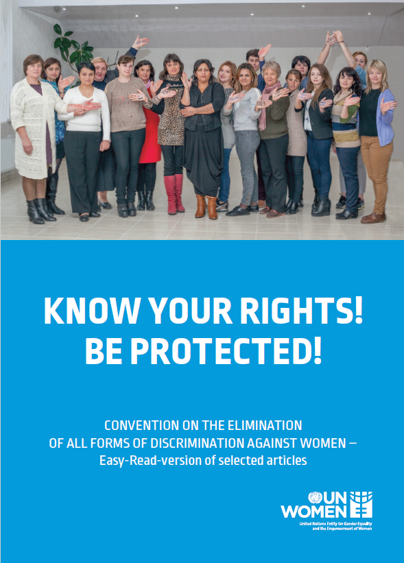 Know your rights! Be protected! Convention on the Elimination of all Forms of Discrimination against Women – Easy-Read-version of selected articles