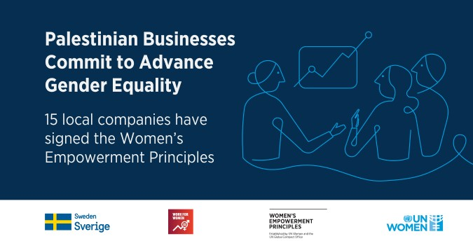 A total of 15 Palestinian businesses representing various economic sectors are now signatories of the Women's Empowerment Principles (WEPs)