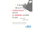 """Strategic Note and Annual Work Plan 2014-2016 – Making Actions Speak Louder than Words: Striving for Gender Justice in Palestine"""""""