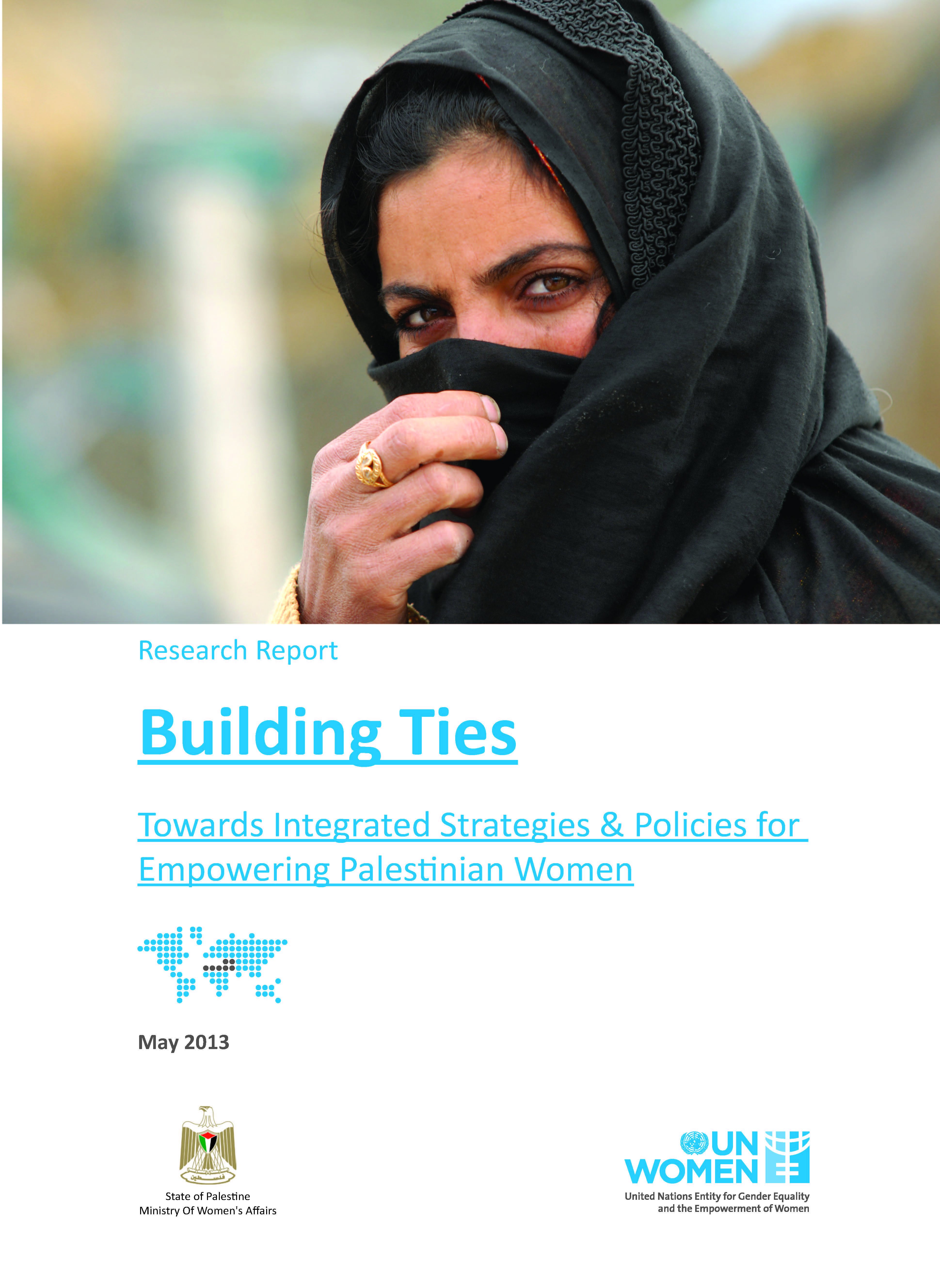 Building Ties: Towards Integrated Strategic & Policies for Empowering Palestinian Women