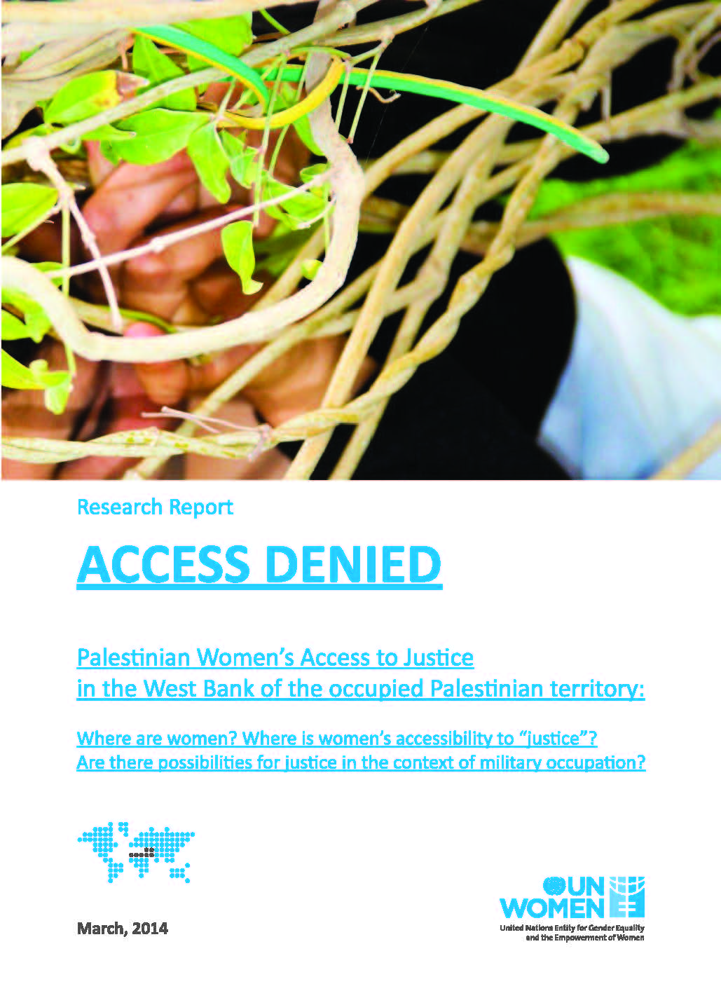 Access Denied: Palestinian Women's Access to Justice in the West Bank of the occupied Palestinian territory