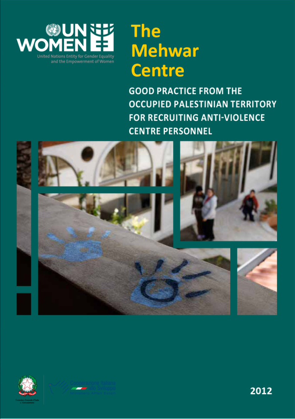 The Mehwar Centre - Good Practices from the Occupied Palestinian Territory for Recruiting Anti-Violence Centre Personnel