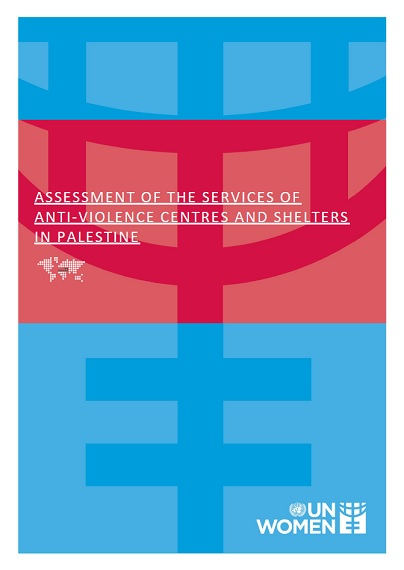 Assessment of the Services of Anti-Violence Centres and Shelters In Palestine