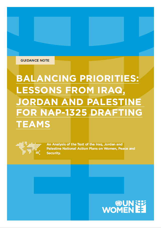 Balancing Priorities: Lessons and Good Practices from Iraq, Jordan and Palestine for NAP-1325 Drafting Teams