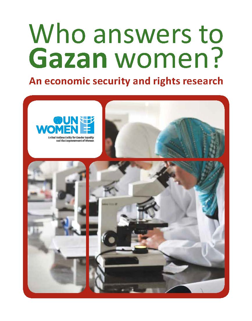 Who Answers to Gazan Women?: An Economic Security and Rights Research