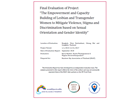 Final Evaluation: The Empowerment and Capacity Building of Lesbian and Transgender Women to Mitigate Violence, Stigma and Discrimination based on Sexual Orientation and Gender Identity (Thailand)
