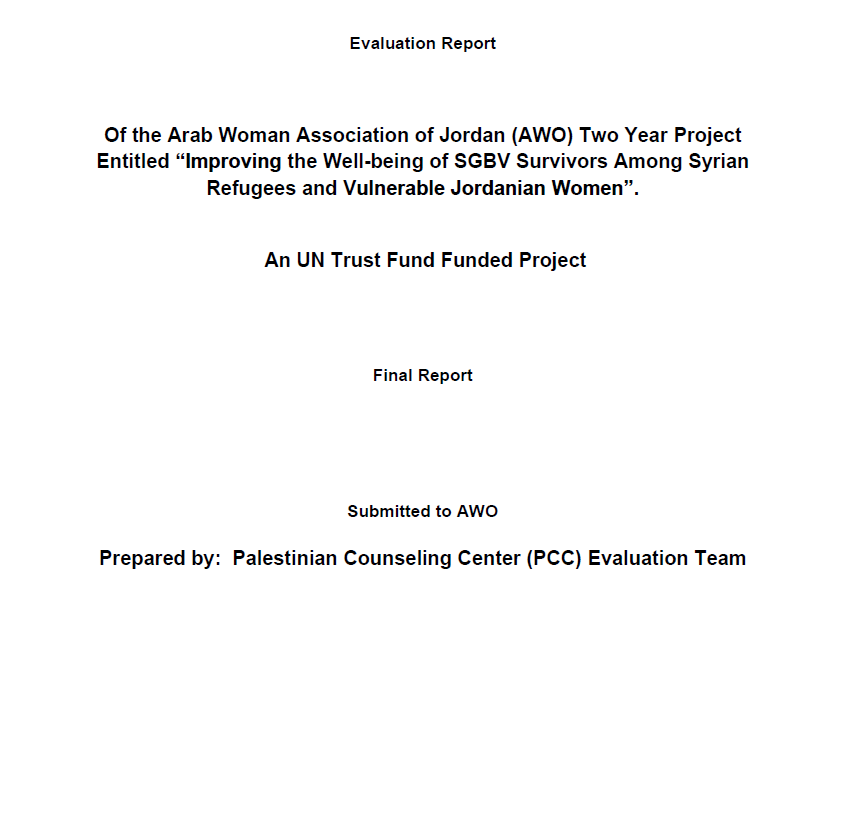 Final Evaluation: Improving the Well-being of Sexual and Gender-Based Violence Survivors Among Syrian Refugees and Vulnerable Jordanian Women (Jordan)